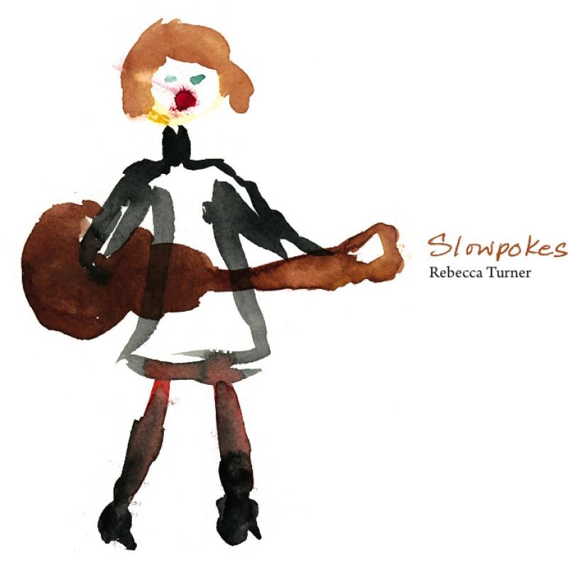 Rebecca Turner Slowpokes